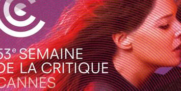 Cannes 2014 : la Semaine de la Critique