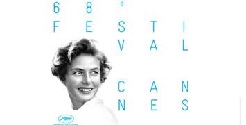 Cannes 2015 : la Sélection Officielle