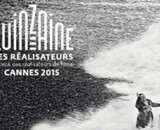 Cannes 2015 : Palmarès de la Quinzaine des Réalisateurs
