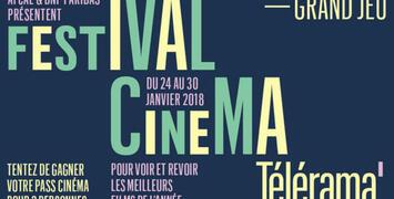 Tentez de gagner deux places gratuites pour le Festival Cinéma Télérama !