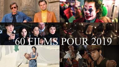 60 films à mettre dans votre wishlist pour ne rien rater de 2019
