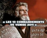 Les 10 commandements de Venise 2011