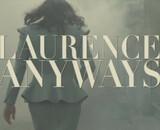 Bande-annonce de Laurence Anyways de Xavier Dolan