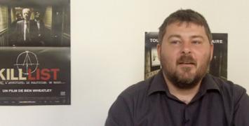 Kill List : Interview du réalisateur Ben Wheatley