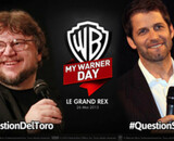 My Warner Day : posez vos questions à Guillermo del Toro et Zack Snyder !