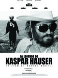 La légende de Kaspar Hauser