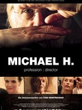 Michael H. Profession : Director