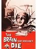 Le Cerveau qui ne voulait pas mourir