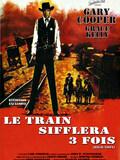 Le Train sifflera trois fois