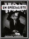 Un Specialiste, portrait d'un criminel ordinaire