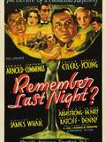 Remember Last Night ?