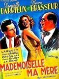 Mademoiselle ma mere