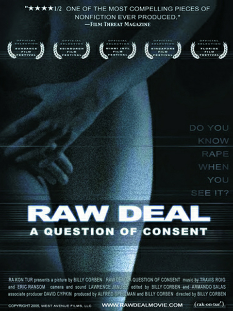 Raw Deal: A Question of Consent
