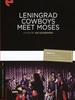 Les Leningrad Cow-Boys rencontrent Moise