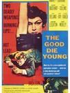 Les Bons meurent jeunes