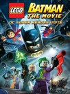 LEGO Batman: Le film - Unité des super héros