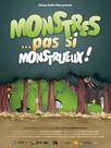 Monstres... Pas si monstrueux!