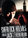Sherlock Holmes contre Jack l'Eventreur