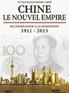 Chine, le nouvel empire