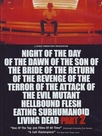Night of the Day of the Dawn of the Son of the Bride of the Return of the Terror