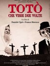 Toto qui vécut deux fois