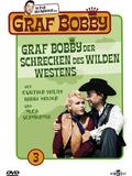 Graf Bobby, der Schrecken des wilden Westens