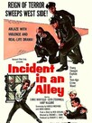 Incident in an Alley
