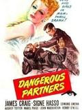 Dangerous Partners