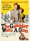 The Gambler Wore a Gun