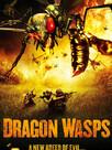 Dragon Wasps : L'ultime fléau