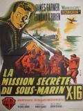 Mission secrète du sous-marin X.16