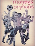 Manny's Orphans