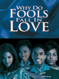 Why Do Fools Fall in Love ?