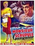 Monsieur scrupule gangster