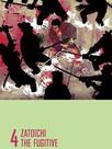 La Légende de Zatoïchi : Vol. 04 - Le fugitif