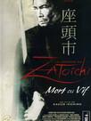 La Légende de Zatoïchi : Vol. 06 - Mort ou vif