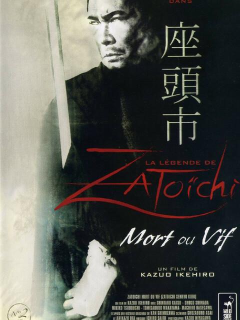 La Légende de Zatōichi : Vol. 06 - Mort ou vif