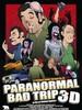 Paranormal Bad Trip