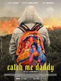 Catch me Daddy