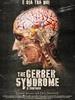The Gerber Syndrome: il contagio