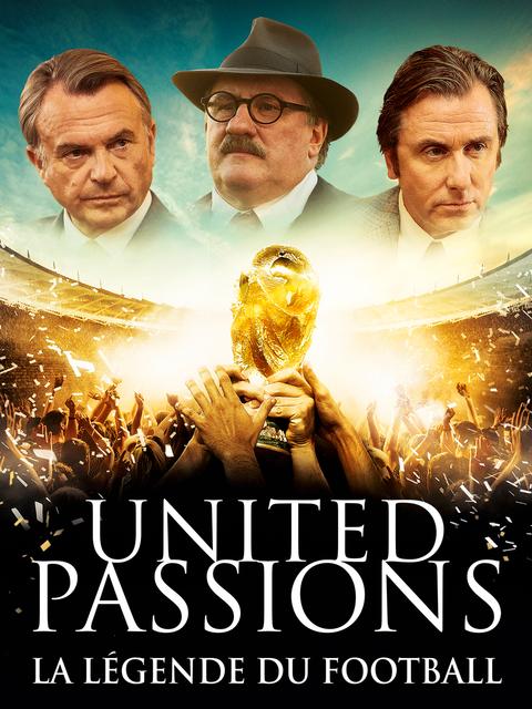 United Passions - La Légende du Football