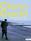 Glenn Gould, The Alchemist