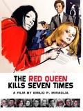 La dame rouge tua sept fois