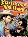 Fugitive Valley