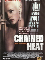 Chained Heat - Enchaînées