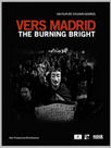Vers Madrid: The Burning Bright