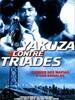 Yakuza contre triades