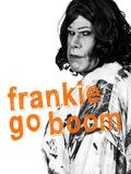 Frankie Go Boom