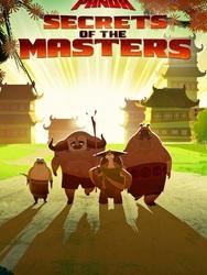 Kung Fu Panda : Les Secrets Des Maîtres