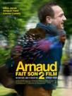 Arnaud fait son deuxieme film